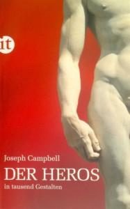 Das Buch zur Heldenreise von Joseph Campbell.