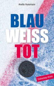 Der Eishockey-Krimi: Blau-weiß-tot